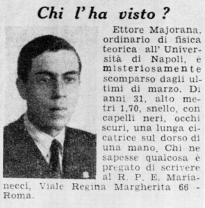Chi l'ha visto?--Who has seen him? An original ad announcing Majorana's disappearance on March 26, 1938